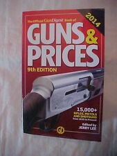 2014 Book THE OFFICIAL GUNDIGEST BOOK OF GUNS & PRICES 9TH EDITION