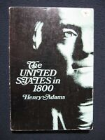 United States in 1800 (Cornell Paperbacks) Adams, Henry