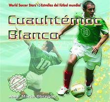 Cuauhtemoc Blanco (World Soccer Stars / Estrellas Del Futbol Mundial) -ExLibrary