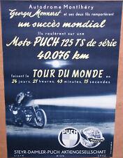 558 . MOTO PUCH . MONNERET . MONTLHERY . 1 X AFFICHE : 42 X 60 . TRES BEL ETAT .