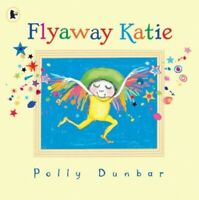 Flyaway Katie by Dunbar, Polly Paperback Book The Fast Free Shipping