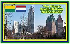 THE HAGUE, NEATHERLANDS - SOUVENIR NOVELTY FRIDGE MAGNET - SIGHTS / NEW / GIFTS