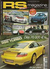 RS MAGAZINE 59 ESSAI PORSCHE 997 GT3 CUP 2006 996 TURBO 911 3.6 TURBO S 964 CAB