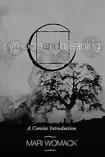 Symbols and Meaning: A Concise Introduction, Womack, Mari, Acceptable Book