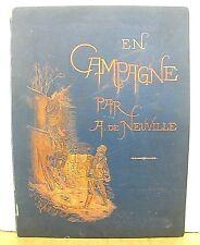 En Campagne par Jules Richard & Tableaux et Dessins par A. de Neuville ca 1885