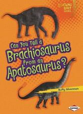 Can You Tell a Brachiosaurus from an Apatosaurus? Lightning Bolt Books - Dinosa