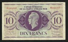 Colonies Françaises :  Outre Mer : 10 Francs Caisse Centrale 1944