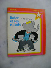 Jean DE BRUNHOFF - Babar et ses enfants - Hachette petite fleur