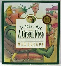 NEW If Only I Had A Green Nose Hardcover Book Max Lucado Wemmicks Vol 3 Sequel