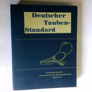 Deutscher-Tauben Standard. Musterbeschriebungen des Bundes Deutscher Rassegeflüg