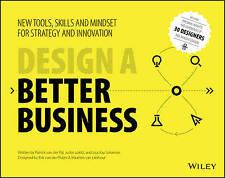Design a Better Business, Patrick Van Der Pijl