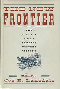The New Frontier-Best Western Fiction-Joe R. Lansdale, Max Brand, Estleman