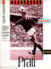 MILAN=PRATI=I GRANDI CAMPIONI DAL DOPOGUERRA AD OGGI=FASCICOLO N°23