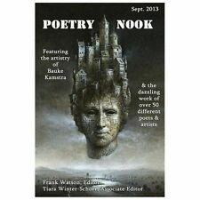 Poetry Nook, Vol. 1, Sept. 2013 : A Magazine of Contemporary Poetry and Art...