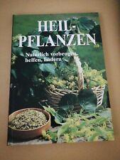 Heilpflanzen, natürlich vorbeugen, helfen, lindern, Buch gebunden
