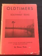 Oldtimers of Southwest Texas 1957 1st First Edition Florence Fenley