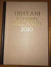 TRECCANI, IL LIBRO DELL'ANNO 2010 - ISTITUTO DELLA ENCICLOPEDIA ITALIANA