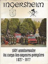 Sapeurs Pompiers Ingersheim 150è anniversaire 68 Haut-Rhin Alsace numéroté N°301
