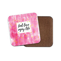 Feel Love Enjoy Life Coaster - Wedding Pink Valentines Quote Fun Cool Gift #8716