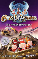 Cows in Action: The Roman Moo-stery by Steve Cole, NEW Book, FREE & Fast Deliver