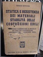Betocchi STATICA E RESISTENZA MATERIALI STABILITà COSTRUZIONI EDILI Hoepli 1946