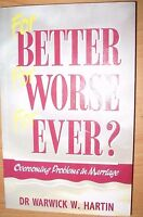 For Better, for Worse, for Ever?: Overcoming Problems in Marriage pb