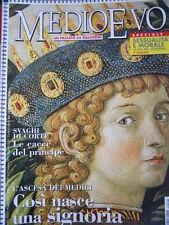 MEDIOEVO n°5 2001 - L'Ascesa dei Medici Così nasce una signoria  [C45A]