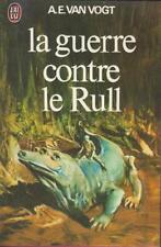 La guerre contre le Rull - A.E. Van Vogt - J'ai Lu 1978 [Bon état+]
