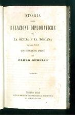GEMELLI CARLO STORIA DELLE RELAZIONI DIPLOMATICHE TRA LA SICILIA E TOSCANA 1853