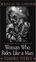 The Woman Who Rides Like a Man (Song of the Lioness) by Pierce, Tamora, Good Boo