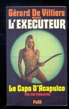 Gérard de Villiers : L'EXECUTEUR 26 Le Capo d'Acapulco