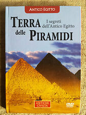 Terra delle Piramidi i segreti dell'antico Egitto