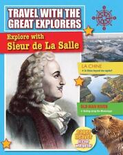 Explore With Sieur De La Salle (Travel With the Great Explorers)-ExLibrary