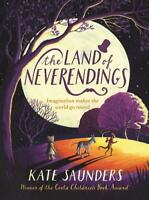 The Land of Neverendings, Saunders, Kate, New, Book