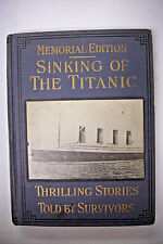1912 First Edition WRECK AND SINKING OF THE TITANIC * THE GREATEST SEA DISASTER