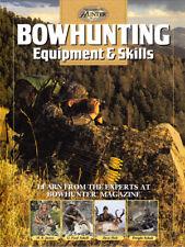 Bowhunting Equipment and Skills - Bow Maintenance, Bowfishing, Arrows & Heads