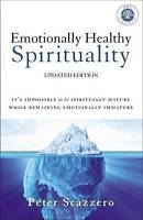 NEW Emotionally Healthy Spirituality By Peter Scazzero Paperback Free Shipping