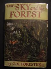 THE SKY AND THE FOREST, C.S. Forester, 1st Edition 1st Printing HC/DJ, Very Nice