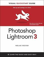 NEW - Photoshop Lightroom 3: Visual QuickStart Guide by Hester, Nolan