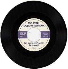 "THE FRANK POPP ENSEMBLE  ""HIP TEENS DON'T WEAR BLUE JEANS""  KILLER  LISTEN!"