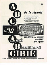 PUBLICITE ADVERTISING  1964   CIBIE  phares anti-brouillard