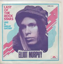 "Elliot Murphy Last Of The Rock Stars / Like A Great Gatsby 7"" 45 Tours SP France"