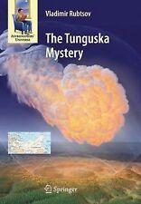 The Tunguska Mystery by Vladimir Rubtsov (2012, Paperback)