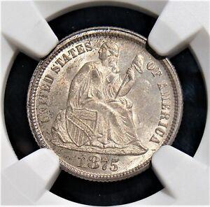 1875 10C MS65 NGC.