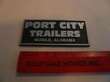 Port City Trailers Mobile Alabama Name Plate Emblem Script Dealership Dealer