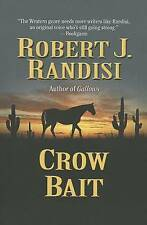 NEW Crow Bait by Robert J. Randisi