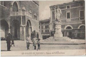 1917 TREVISO UN SALUTO - PIAZZA DELL'INDIPENDENZA