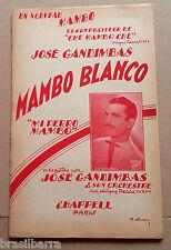"1 PARTITION : MAMBO BLANCO ""Mi Perro Mambo"" par José Gandimbas 1954"
