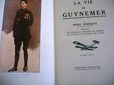 VIE DE GUYNEMER H. Bordeaux planches DUTRIAC portrait GORGUET vers 1930