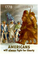 WPA War Propaganda Americans Will Always Fight For Liberty Poster 12x18 inch